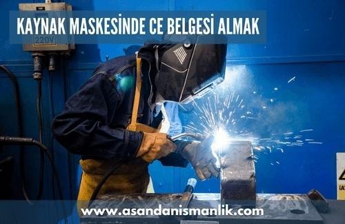 Kaynak Maskesi CE Belgesi